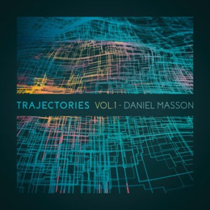 Daniel Masson_Trajectories Vol1
