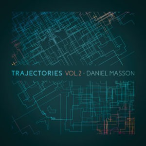 Daniel Masson_Trajectories Vol2