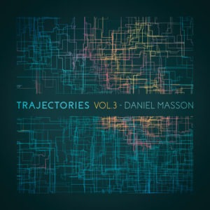 Daniel Masson_Trajectories Vol3