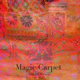 Daniel Masson – Magic Carpet – Album review